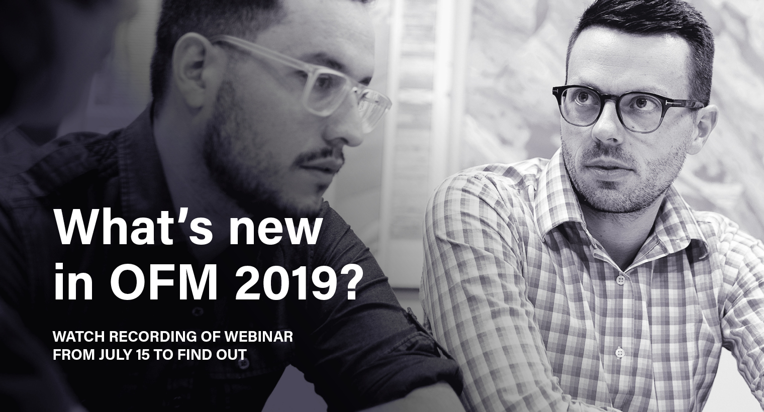What's new in OFM 2019